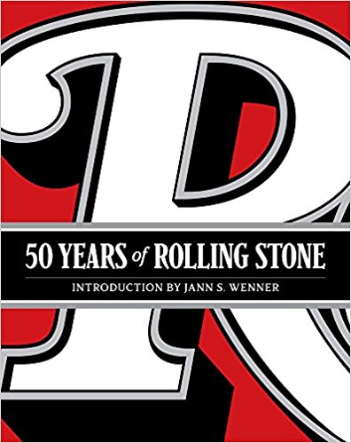50.Years.of.Rolling.Stone.The.Music.Politics.and.People.that.Shaped.Our.Culture