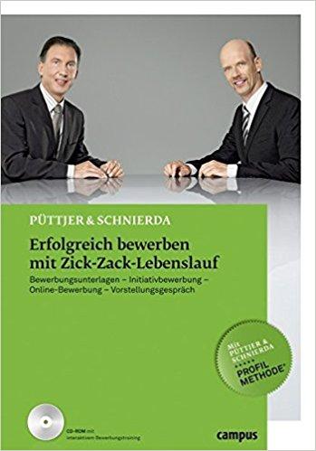 Buch Cover für Erfolgreich bewerben mit Zick-Zack-Lebenslauf: Bewerbungsunterlagen by Christian Püttjer und Uwe Schnierda