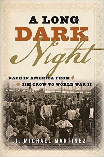A.Long.Dark.Night.Race.in.America.from.Jim.Crow.to.World.War.II