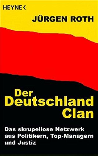 Roth, Jurgen - Der Deutschland-Clan
