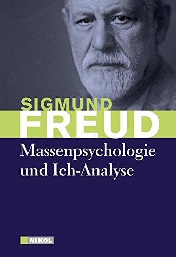 Freud, Sigmund - Massenpsychologie und Ich-Analyse