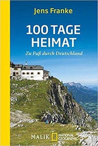 Buch Cover für 100 Tage Heimat: Zu Fuß durch Deutschland
