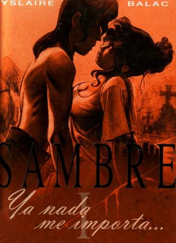 Yslaire - Sambre 01 Ya nada me Importa (Spanish)