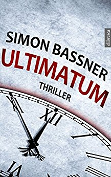 Buch Cover für ULTIMATUM: Thriller by Simon Bassner