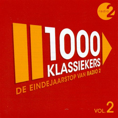 1000 Klassiekers: De Eindejaarstop Van Radio 2 Vol. 2