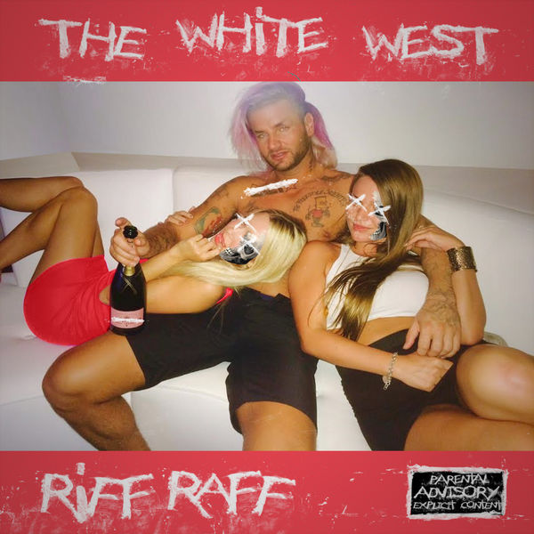 Riff Raff - The White West (2017)