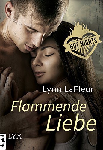 Lynn LaFleur - Hot Nights 03 - Flammende Liebe