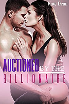 Buch Cover für Auctioned by the Billionaire by Kate Dean