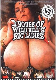 3 Hours Of Wild Bills Big Ladies Cover