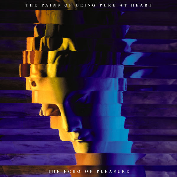 The Pains of Being Pure At Heart - The Echo of Pleasure (2017)