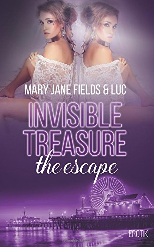 Fields, Mary Jane & Luc - Invisible Treasure - the escape