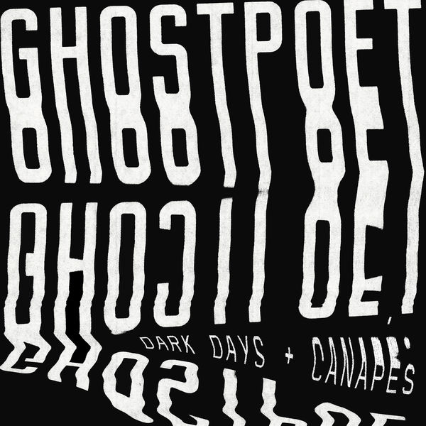 Ghostpoet - Dark Days + Canapés (2017)
