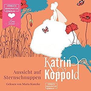 Hörbuch Cover Aussicht auf Sternschnuppen by Katrin Koppold
