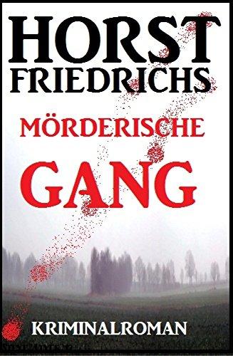 Buch Cover für Mörderische Gang by Horst Friedrichs