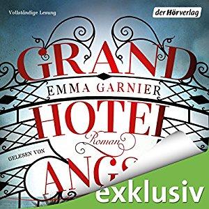 Hörbuch Cover Grandhotel Angst by Emma Garnier