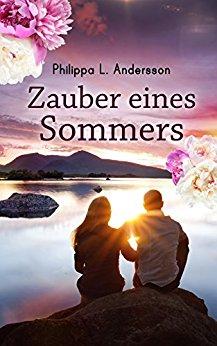 Anderson, Philippa L  - Zauber eines Sommers (Neuauflage)