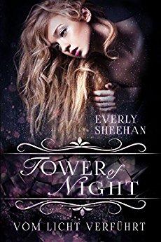 Sheehan, Everly - Nyx 01 - Tower of Night - Vom Licht verfuehrt