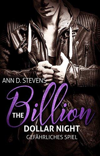 Stevens, Ann D  - Gefaehrliches Spiel 01 - The Billion Dollar Night
