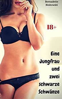 Bernadette Binkowski - Eine Jungfrau und zwei schwarze Schwänze