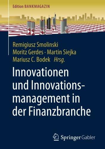 Remigiusz Smolinski - Innovationen und Innovationsmanagement in der Finanzbranche
