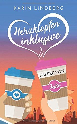 Lindberg, Karin - Herzklopfen inklusive - Kaffee von Jake