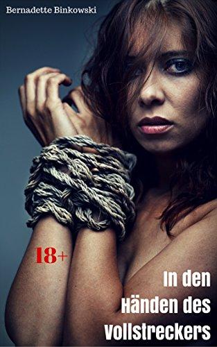 Buch Cover für In den Händen des Vollstreckers: Harte Erotikstory
