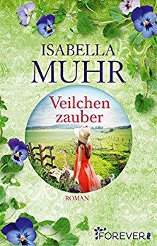 Buch Cover für Veilchenzauber: Roman (Blumenzauber-Reihe 2)