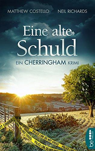 Buch Cover für Eine alte Schuld: Ein Cherringham Krimi (Die Cherringham Romane 2)