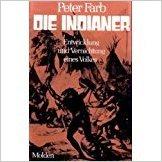 Buch Cover für Die Indianer. Entwicklung und Vernichtung eines Volkes