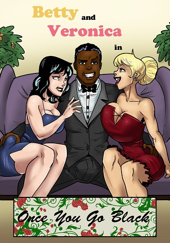 KennyComix - Betty and Veronica - Once You Go Black