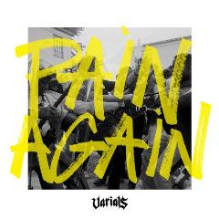Varials Pain Again 2017
