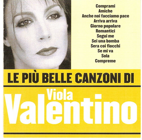 Viola Valentino Le piu belle canzoni di Viola Valentino 2005