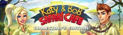 Katy and Bob Safari Cafe Collectors Edition-F4Cg