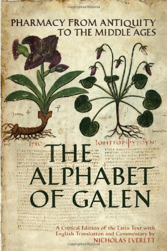 The Alphabet of Galen Pharmacy from Antiquity to the Middle Ages