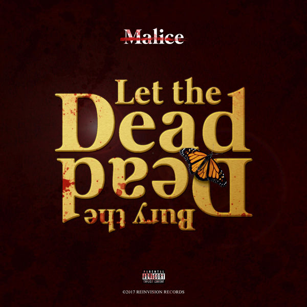 No Malice - Let the Dead Bury the Dead (2017)