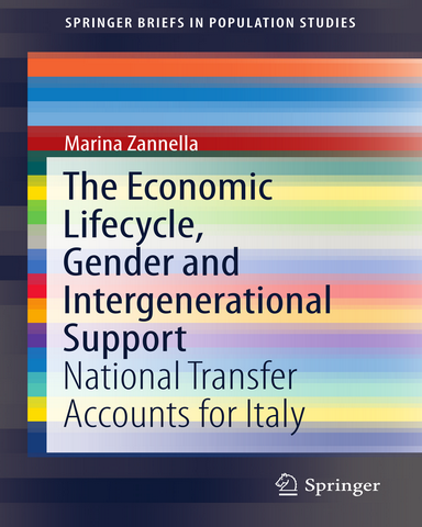 The Economic Lifecycle Gender and Intergenerational Support National Transfer Accounts for Italy