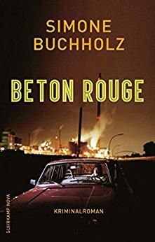 Buchholz, Simone - Riley 07 - Beton Rouge