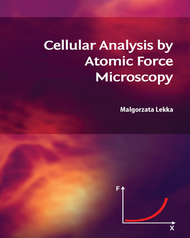 Cellular Analysis by Atomic Force Microscopy