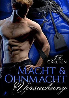 Carlton, J L  - Macht & Ohnmacht 01 - Versuchung