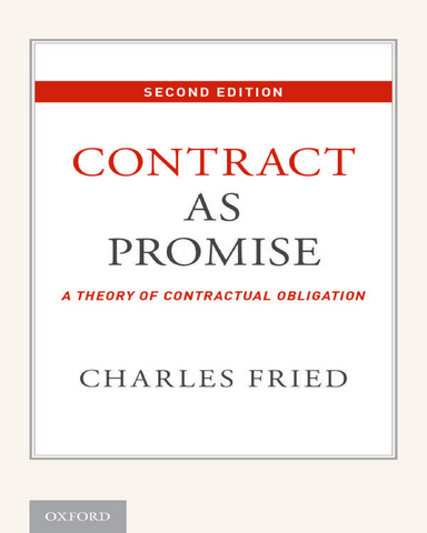 Contract as Promise A Theory of Contractual Obligation 2 edition