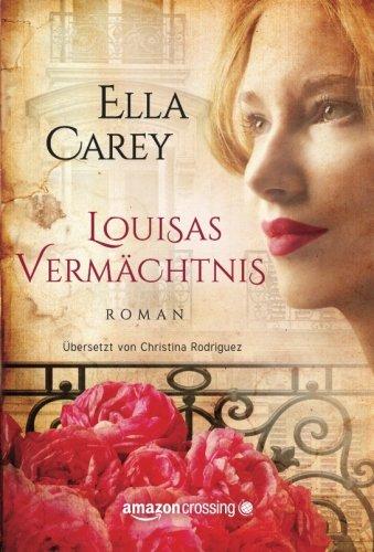 Carey, Ella - Louisas Vermaechtnis