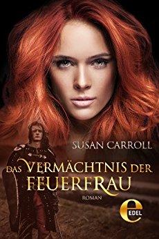 Carroll, Susan - St  Leger 02 - Das Vermaechtnis der Feuerfrau