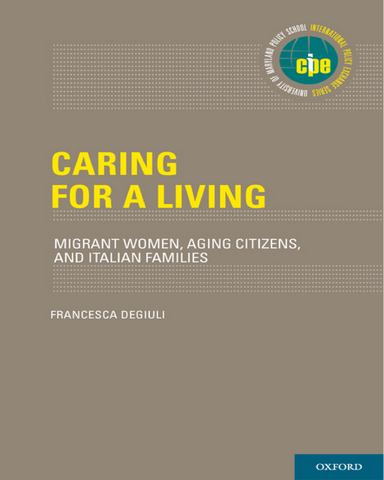 Caring for a Living Migrant Women Aging Citizens and Italian Families