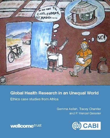 Global Health Research in an Unequal World Ethics Case Studies from Africa