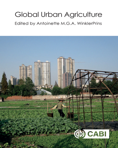 Global Urban Agriculture Convergence of Theory and Practice between Nrrth and South