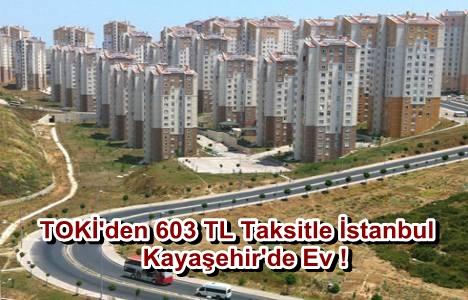 TOKİ'den 603 TL Taksitle İstanbul'da Ev