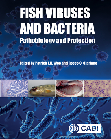 Fish Viruses and Bacteria Pathobiology and Protection