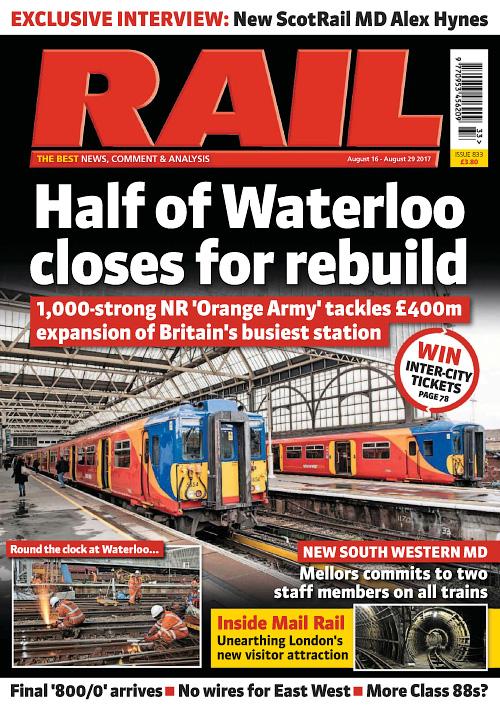 Rail Magazine Issue 833 August 16 29 2017