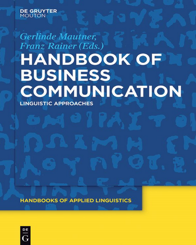 Handbook.of.Business.Communication.Linguistic.Approaches