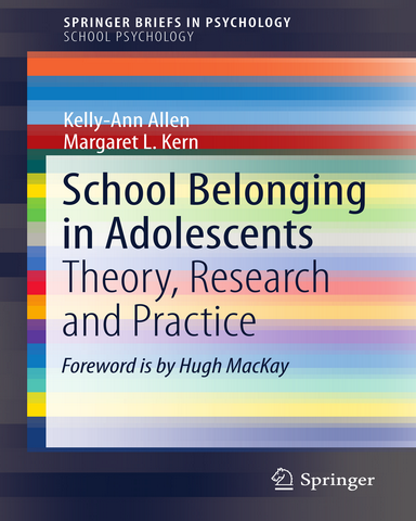 School Belonging in Adolescents Theory Research and Practice